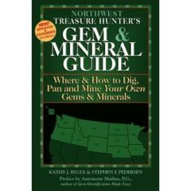Northwest Treasure Hunters Gem & Mineral Guide