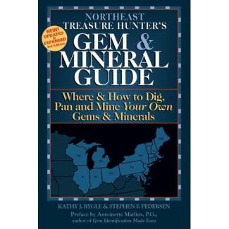 Northeast Treasure Hunters Gem & Mineral Guide