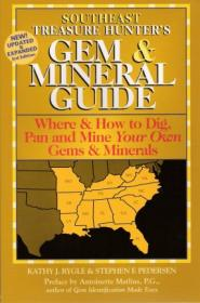 Southeast Treasure Hunters Gem & Mineral Guide