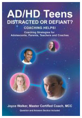 AD/HD Teens Distracted or Defiant by Joyce Walker