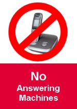 No answering machines