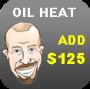 Oil Heat add $125