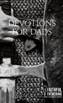 Devotions for Dads