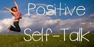The Importance of Positive Self Talk