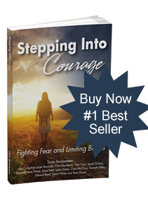 Stepping Into Courage by Tricia Andreassen