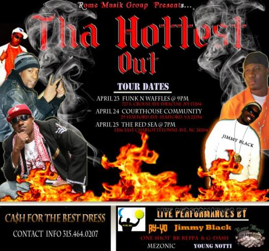 The Hottest Out Tour!!! Don't Miss It!