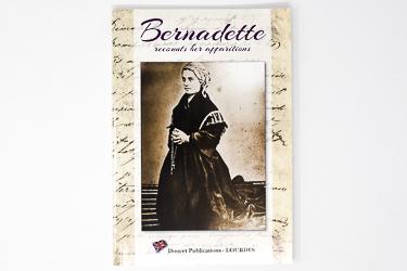 Bernadette Recounts Her Apparitions Book
