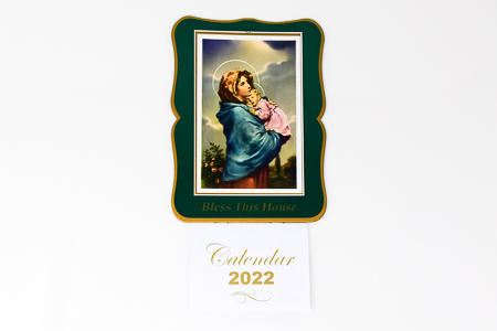 Mary and Child Bless this House 2022 Calendar.