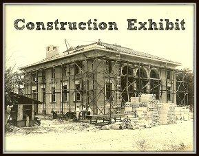 construction exhibit of original federal building