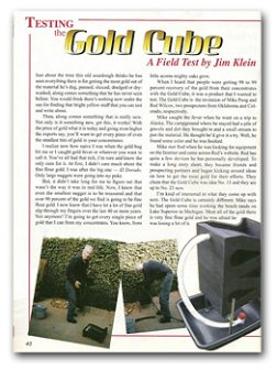 Click here to download Jim Klein's review of the Gold Cube from Nov/Dec 2011 issue of Gold Prospector Magazine!