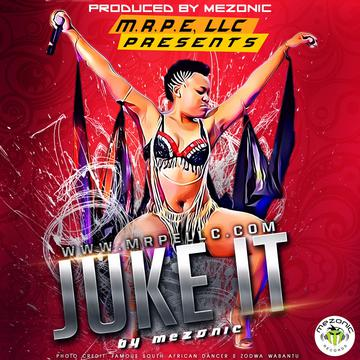 Download Juke It by MEZONIC now!!!