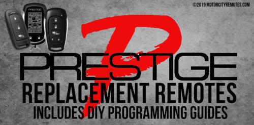 Prestige Remote Starter Alarm Keyless Entry Replacement Remote Transmitters