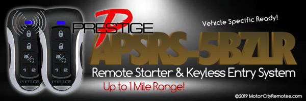 Prestige APSRS-5BZLR Vehicle Specific Ready Remote Starter Keyless Entry