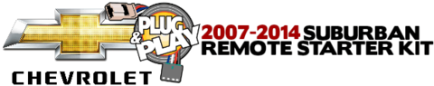 Chevy Suburban Plug Play Remote Starter