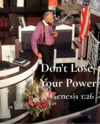 Don't Lose Your Power