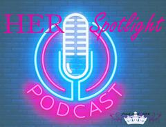 Click Picture To Listen To HER Spotlight Podcast
