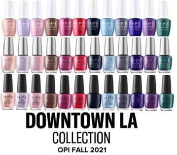 OPI FALL 2021 DOWNTOWN L.A.